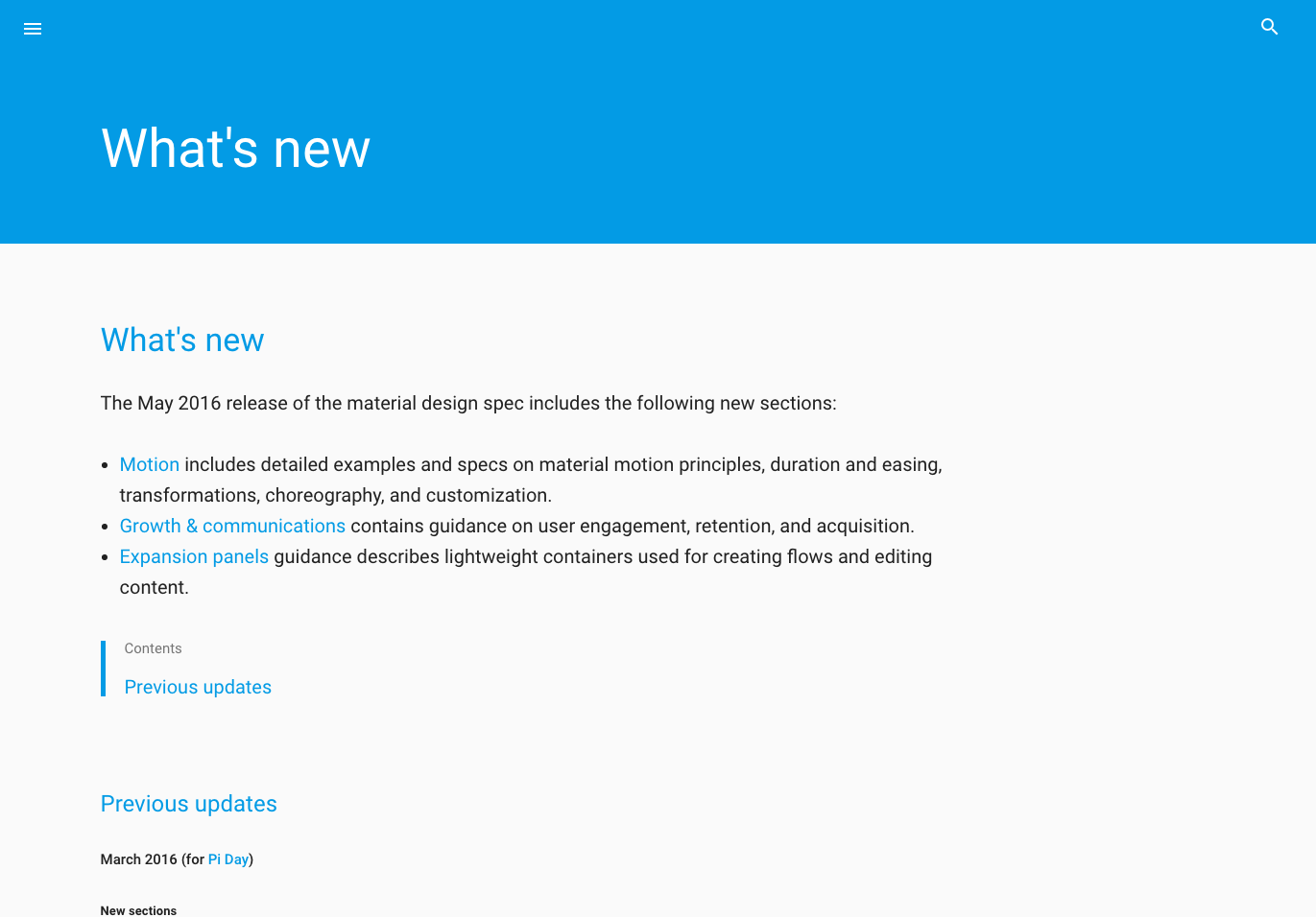 The material design team publishes a handy changelog within its style guide so users can easily learn about the latest updates and improvements to the system.